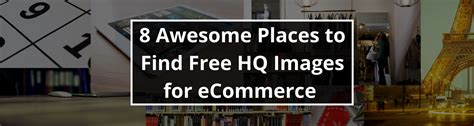8 Places To Meet by 8 Awesome Places To Find Free Hq Images For Ecommerce