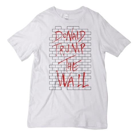 Tshirt The Wall donald the wall shirt liberty maniacs