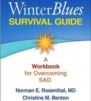 winter blues light therapy winter blues survival guide seasonal affective disorder