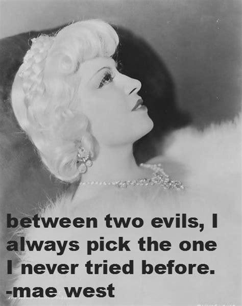 Mae West Birthday Quotes Mae West Quotes Quotesgram