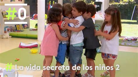 vida secreta de los 8491110836 la vida secreta de los ni 241 os la amistad 0 youtube