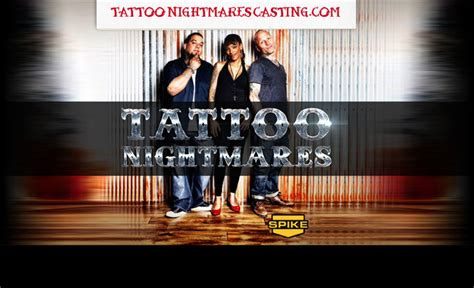 tattoo nightmares casting 2018 now casting tattoo nightmares popular productions