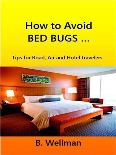 How To Avoid Bed Bugs by Pin By Pat Rizzi On Garden Weeds Disease