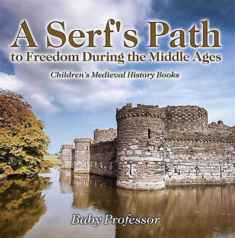 the buddhaâ s ancient path books a serf s path to freedom during the middle ages children