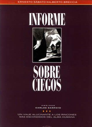 estamos ciegos edition books informe sobre ciegos by alberto breccia reviews