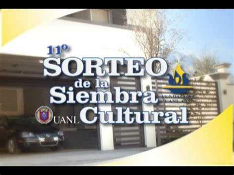 sorteo de la siembra cultural sorteo de la siembra cultural 11o sorteo de la siembra cultural visitala youtube