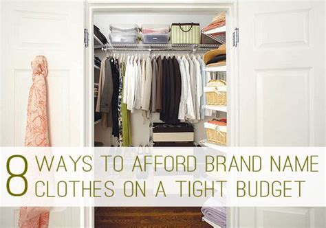 8 Tips For A Tight Budget by 8 Ways To Afford Brand Name Clothes On A Tight Budget At