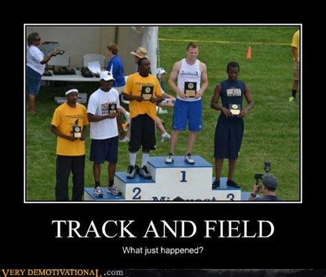 Track And Field Memes - top demotivational posters of the day 20 pictures