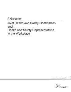 joint health and safety committee 01 a guide for joint health and safety committees and