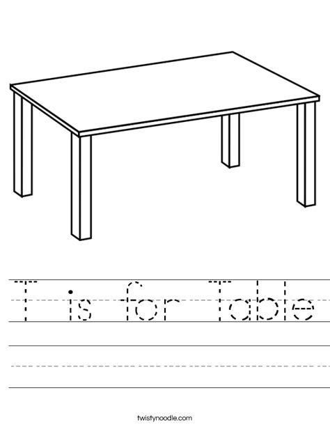 T Is For Table t is for table worksheet twisty noodle