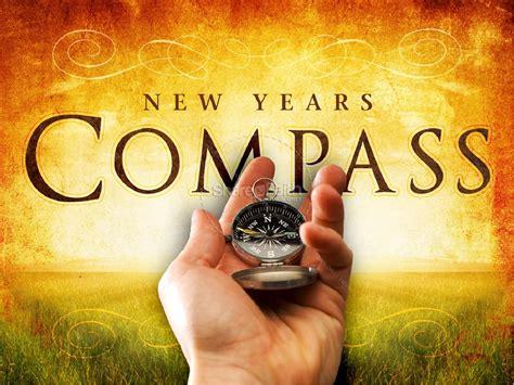 New Years Compass Powerpoint Sermon Church New Year New Year Sermon Ppt