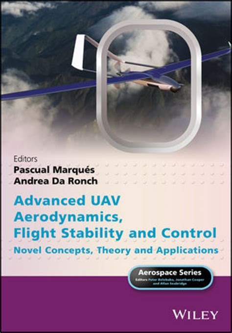Advanced Uav Aerodynamics Flight Stability And wiley advanced uav aerodynamics flight stability and