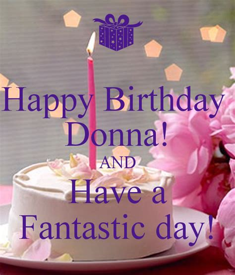 Happy Birthday Donna Images happy birthday donna and a fantastic day poster