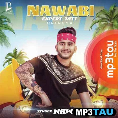 nawabi expert jatt returns nawab mp song