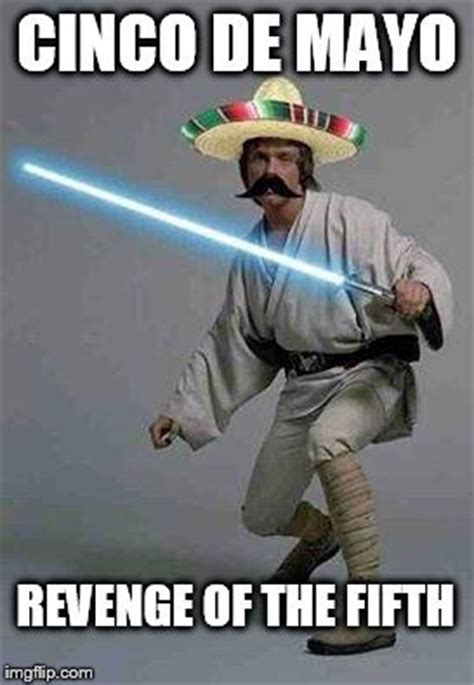 Meme Cinco De Mayo - cinco de mayo 2017 memes funny pictures gifs quotes
