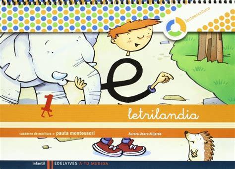 libro cuaderno de escritura 1 letrilandia cuaderno de escritura 1 pauta cuadr 237 cula aurora usero a