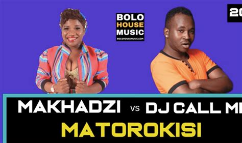 makhadzi matorokisi ft dj call  mp fakaza