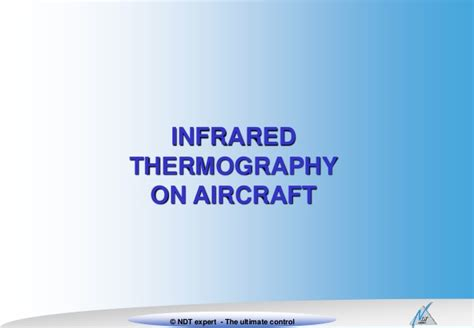 Infrared Thermography In The Evaluation Of Aerospace Composite thermography