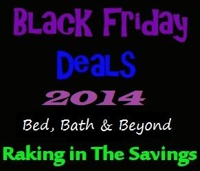 bed bath and beyond black friday bed bath beyond black friday deals 2014