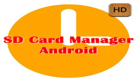 sd card manager android sd card manager android appstore for android