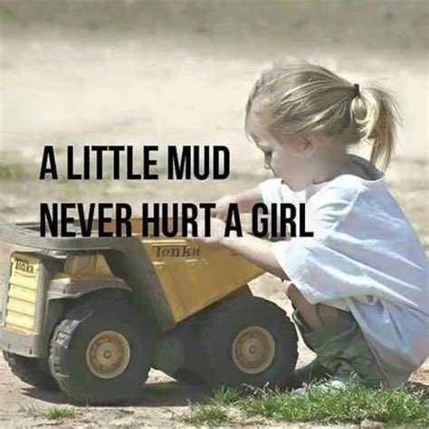 mudding quotes for guys 1000 mudding quotes on country