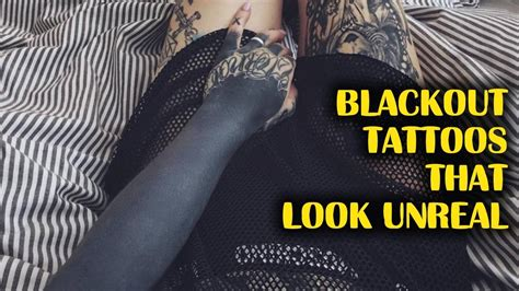 blackout tattoos that almost look unreal youtube