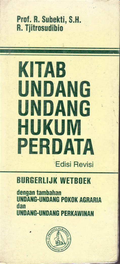 Buku Terlaris Asas Asas Hukum Pembuktian Perdata kitab undang undang hukum perdata studi hukum