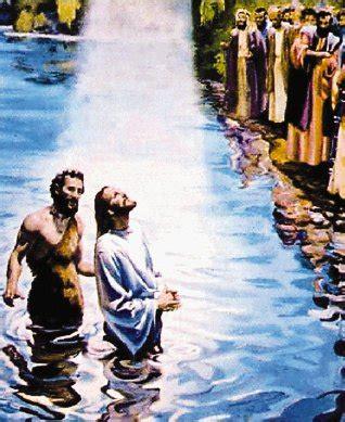 imagenes de jesus bautizado por juan lecturas del domingo bautismo del se 209 or 13 de enero