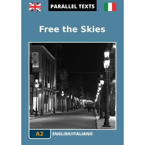 traduttore testo inglese italiano testo inglese italiano free the skies a2