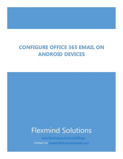 Office 365 Mail Android How To Configure Office 365 Email On Android Device