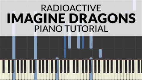 tutorial piano radioactive imagine dragons radioactive piano tutorial francesco