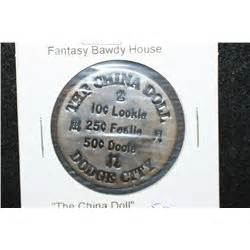 the china doll dodge city coin the china doll dodge city brothel token 10c lookie 25c