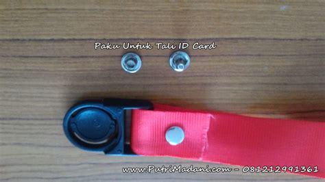 Produk Tali Id Card paku untuk tali id card atau mata itik untuk tali id card