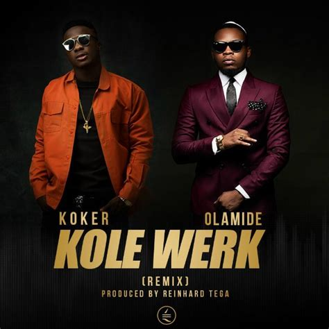 download mp3 manuk dadali remix download koker ft olamide kolewerk song mp3 music video