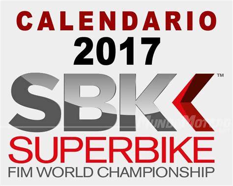 Calendario Mundial 2017 Calendario Mundial Sbk 2017 Fechas Y Circuitos