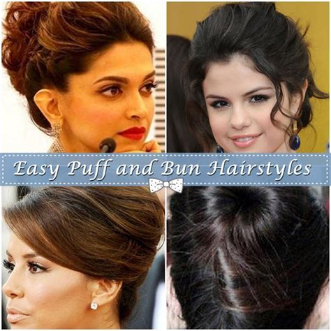 simple and easy hairstyles with puff easy puff and bun hairstyles