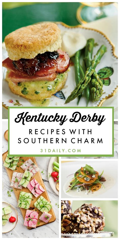 kentucky derby recipes with southern charm 31 daily
