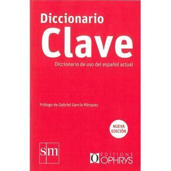 diccionario clave diccionario de uso del espanol actual broch 233 collectif achat livre