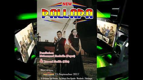 album new pallapa terbaru album terbaru new pallapa terbaru 2017 live sijambe