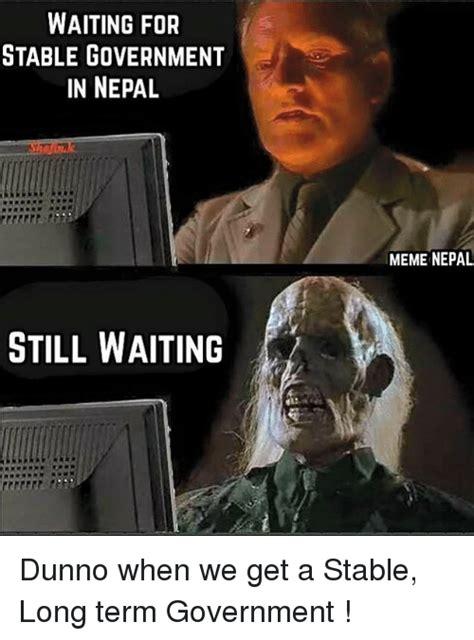waiting meme memes wait meme memes