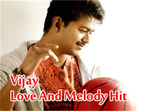 vijay mp song vijay love and melody hits mp3 songs download on