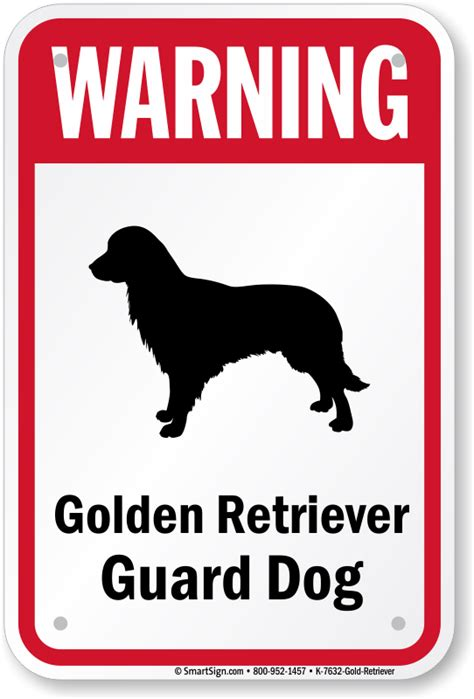 golden retriever guard golden retriever as guard warning sign golden retriever sign guard