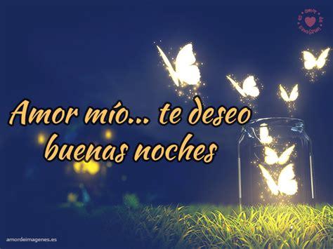 imagenes motivadoras de buenas noches im 225 genes de buenas noches amor spanish amor and faith
