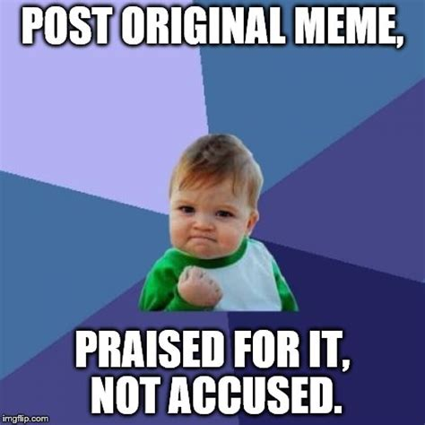 Six Picture Meme Maker - success kid meme imgflip