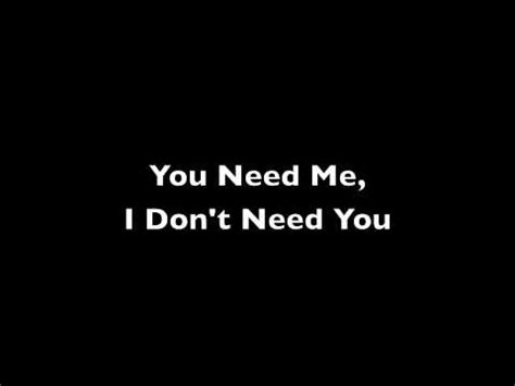 you need me i don t need you live room you need me i don t need you clean