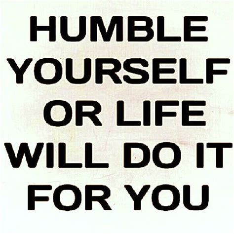 humble quotes best 25 be humble quotes ideas on be humble