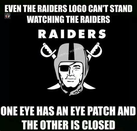 Raiders Suck Memes - 17 best images about football memes on pinterest