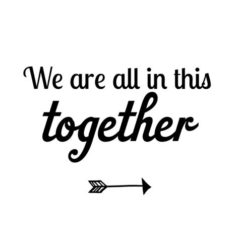 we are all in this together the project