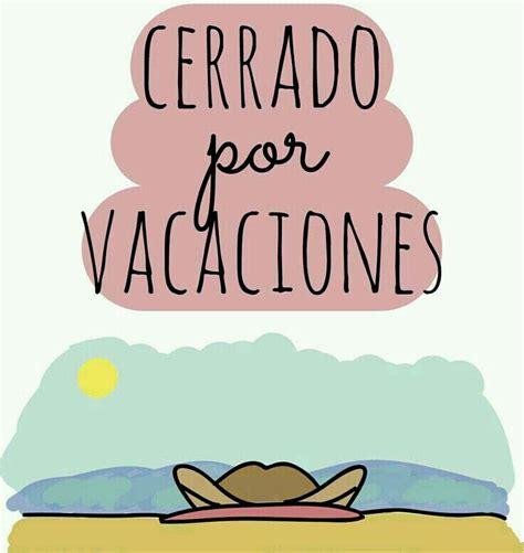 imagenes vacaciones divertidas las 25 mejores ideas sobre frases de vacaciones