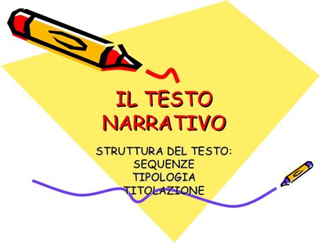 testi narrativi il testo narrativo